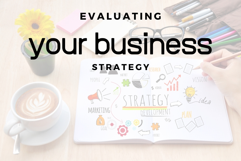 Business Strategy Consulting Firm | Evaluate Your Business Strategy
