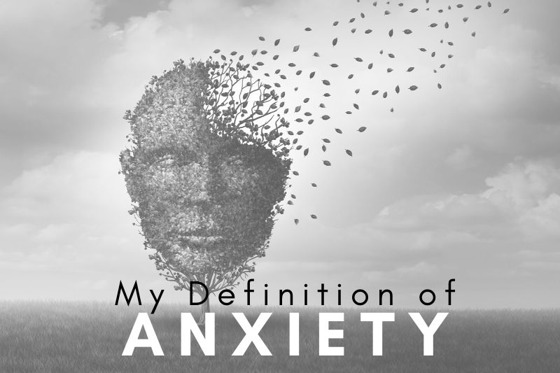 Business Management Consulting | My Definition of Anxiety